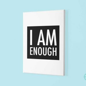 wall-art-i-am-enough-canvas-motivational-poster